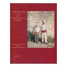 Albania and Kosova in Colour 1913. Autochromes of Albert Kahn. Album Book