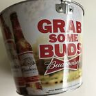 Budweiser Metal Ice Beer Pail Bucket Grab Some Buds Tin A3412