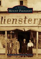 Mount Pleasant [Images of America] [TX] [Arcadia Publishing]