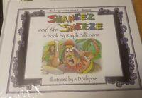 New! 3 SHANEEZ and the SNEEZE by Ralph Fallentine Illust by AD Whipple Hardcover