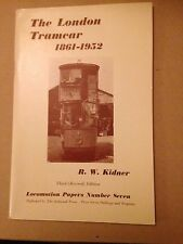 The London Tramcar 1861-1952 Locomotion Papers No7 Oakwood Press 3rd ed revised