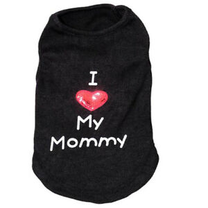 I LOVE MY MOMMY DADDY Classic Dog Cat Shirt Vest Coat Spring Summer Pet Clothes