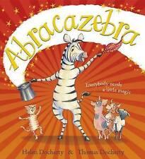 Abracazebra by Helen Docherty BRAND NEW BOOK (Paperback, 2015)