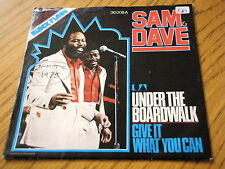 """SAM & DAVE - UNDER THE BOARDWALK / GIVE IT WHAT YOU CAN  7"""" VINYL PS"""