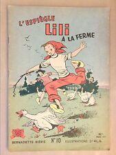 RARE MAGAZINE / L'ESPIEGLE LILI A LA FERME  / EDITION ORIGINALE 1957 / BON ETAT