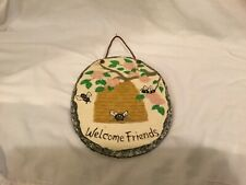 Hand Painted Welcome Friends Bee's, Beehive, dogwood flowers 6.5 x 8.75