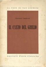 CARNELUTTI Francesco, Il canto del grillo. Edizioni Radio italiana, 1955