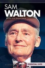 Sam Walton: Founder of the Walmart Empire Essential Lives