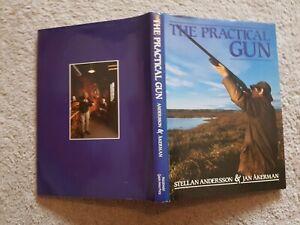 THE PRACTICAL GUN STELLAN ANDERSON & JAN AKERMAN   H/B