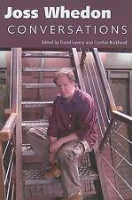 Joss Whedon : Conversations by Cynthia Burkhead (2011, Paperback)