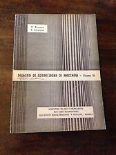 ROMANO, BESENZONI DISEGNO DI COSTRUZIONE DI MACCHINE VOLUME IV - 1969