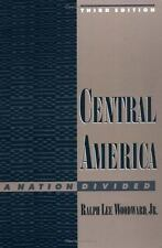 Central America: A Nation Divided [Latin American Histories] Woodward Jr., Ralph