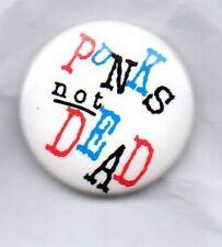 PUNKS NOT DEAD -  BUTTON  BADGE -  PUNK ROCK - EXPLOITED / SHAM 69  25mm PIN
