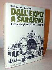 STORIA CONTEMPORANEA: Tuchman, DALL'EXPO A SARAJEVO 1969 Mondadori illustrato 1a