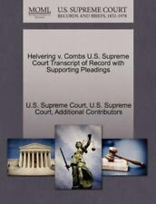 Helvering V. Combs U.S. Supreme Court Transcript Of Record With Supporting Pl...