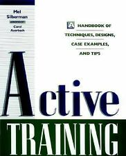 Active Training: A Handbook of Techniques, Designs, Case Examples, and-ExLibrary