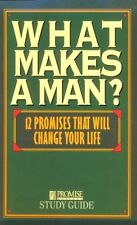 What Makes a Man? Study Guide: Twelve Promises Tha