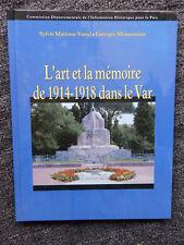 L'ART ET LA MEMOIRE DE 1914 - 1918 DANS LE VAR