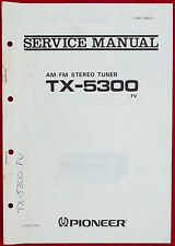 Factory Pioneer TX-5300 FV AM/FM Stereo Tuner Paper Service Manual