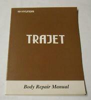 Werkstatthandbuch Workshop Manual Hyundai Trajet Karosserie Body Repair, ab 1999