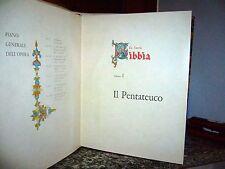 LA SACRA BIBBIA  volime I- Il Pentateuco F.LLI FABBRI 1963