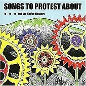 ...and the Native Hipsters - Songs to Protest About (2007)