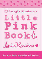 NEW Georgia Nicolson's LITTLE PINK BOOK by LOUISE RENNISON