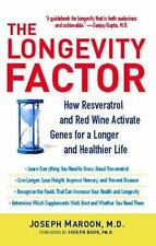 The Longevity Factor : How Resveratrol and Red Wine Activate Genes for a Longer