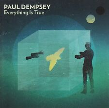 PAUL DEMPSEY - EVERYTHING IS TRUE CD ( SOMETHING FOR KATE ) *NEW*