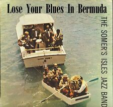 "THE SOMER'S ISLES JAZZ BAND ""LOSE YOUR BLUES IN BERMUDA"" 60'S LP dédicacé !"