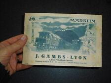 "MARKLIN 1937 CATALOGUE version FRANCAISE magasin "" Gambs "" à Lyon : COMPLET"