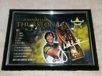 JOHNATHAN THURSTON *Signed & Framed* Career Print: NRL Memorabilia (NQ Cowboys)