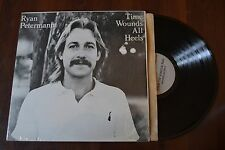 Ryan Petermann Time Wounds All Heels shrink Private Folk Rock Record lp NM
