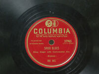 Big Bill 78 Shoo Blues bw Big Bill's Boogie on Columbia blues