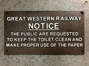 GWR Notice sign RAILWAY SIGN `GWR NOTICE Great western railway plaque