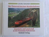 Die Österreichischen Bundesbahnen-Eisenbahn+Landschaft in 150 Panorama-Aufnahmen