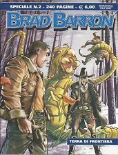 BRAD BARRON  SPECIALE     n.  2    Terra di frontiera    BUONO/OTTIMO