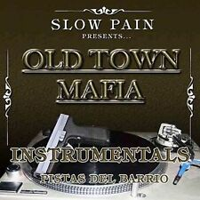 Old Town Mafia Instrumentals by Slow Pain (CD, 2006, Pr Inc.)