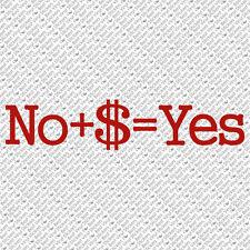 NO + $ = YES DOLLAR HARLEY CHOPPER MAN HOT SEXY GIRL FAMILY VINYL DECAL STICKER