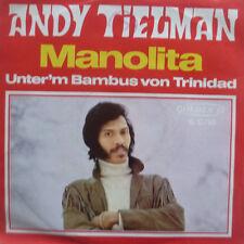 """7"""" 1970 KULT & RARE ! ANDY TIELMAN : Manolita /MINT-?"""