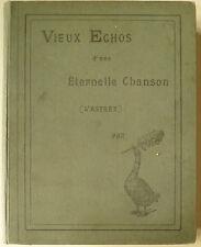 Vieux echos d'une eternell Chanson. , livres illustrés, illustrierte Bücher,