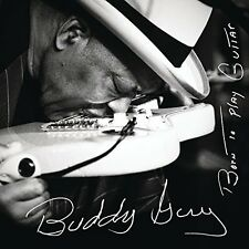 Born To Play Guitar - Buddy Guy (2015, CD NUOVO)