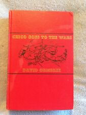 Chico Goes to the Wars / David Ormsbee - 1943 - Hardback Book - 1st Edition