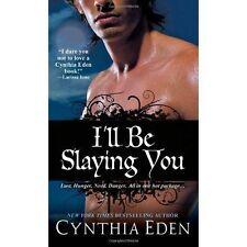 Cynthia Eden, I'll Be Slaying You (Night Watch), Very Good Book