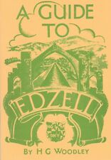 A Guide To Edzell  by H G Woodley