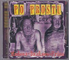 PO PROSTU - MADONNA + DZAKSON = PRINS 1999 CD POLISH PUNK