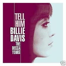 BILLIE DAVIS TELL HIM THE DECCA YEARS CD NEU E1099