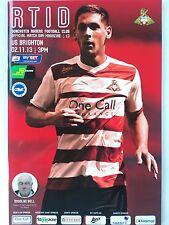Doncaster Rovers v Brighton & Hove Albion 2nd November 2013 Mint condition Rare