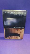 Fishing The Sloe-Black River SIGNED Colum McCann Short Stories 1st/1st U.S. HCDJ