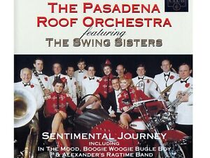 THE PASADENA ROOF ORCHESTRA FEAT. THE SWING SISTERS : SENTIMENTAL JOURNEY / CD